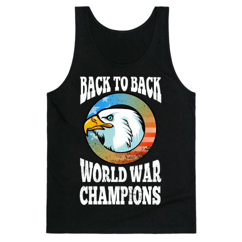 Back to Back World War Champions Tank Top
