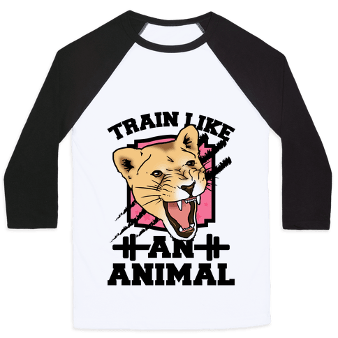 Train Like an Animal Baseball Tee