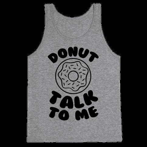 Donut Talk To Me Tank Top