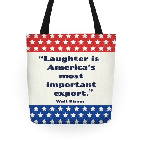 Laughter Is America's Most Important Export Tote