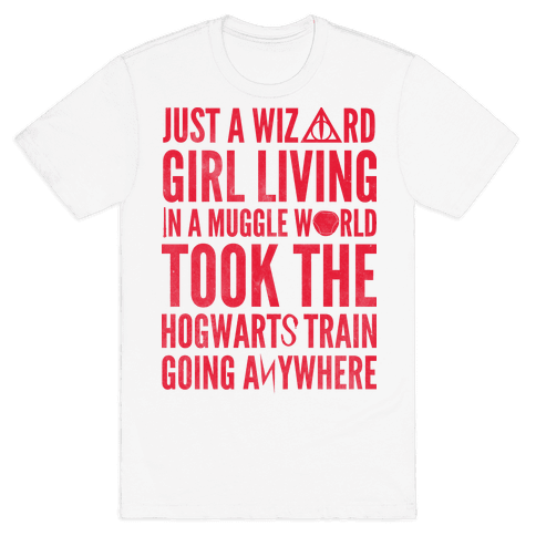 Just a Wizard Girl Living in a Muggle World Mens T-Shirt