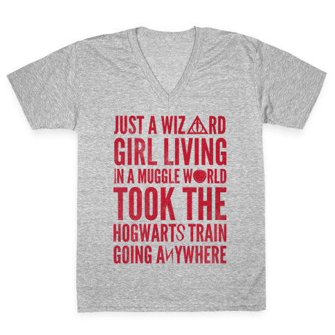 Just a Wizard Girl Living in a Muggle World V-Neck Tee Shirt