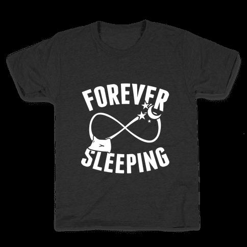 Forever Sleeping Kids T-Shirt
