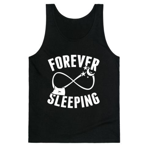 Forever Sleeping Tank Top
