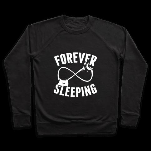 Forever Sleeping Pullover