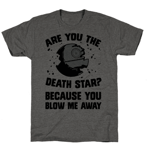 Are You The Death Star?