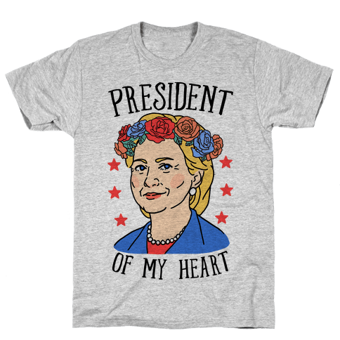 Hillary Clinton: President Of My Heart Mens T-Shirt