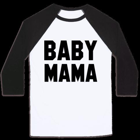 Baby Mama Baseball Tee