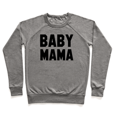 Baby Mama Pullover