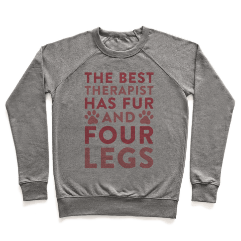 The Best Therapist Has Fur And Four Legs Pullover