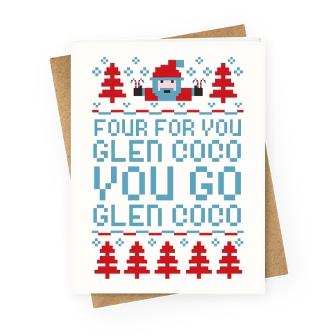 Four For You Glen Coco You Go Glen Coco Greeting Card
