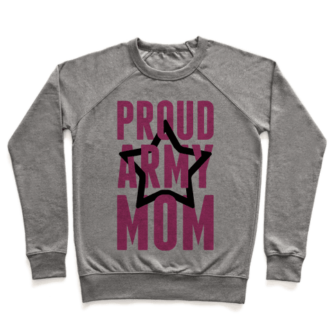 Proud Army Mom Pullover
