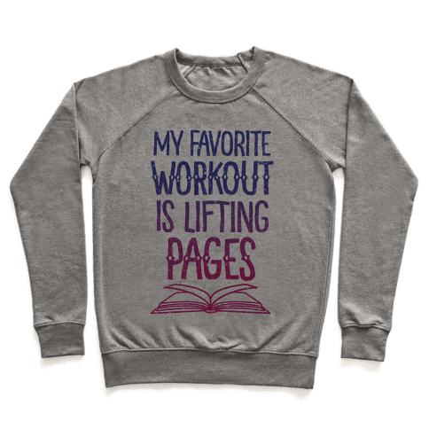 My Favorite Workout is Lifting Pages Pullover