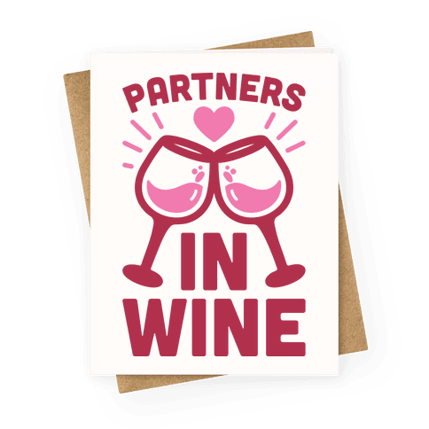 Partners In Wine Greeting Card