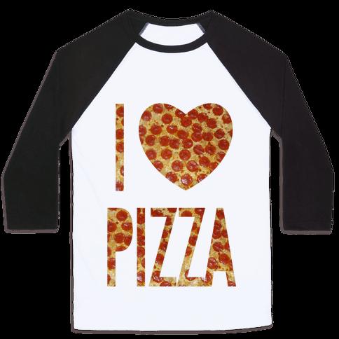 I Heart Pizza Baseball Tee