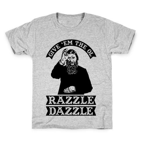Give 'Em the Ol Razzle Dazzle Rasputin Kids T-Shirt