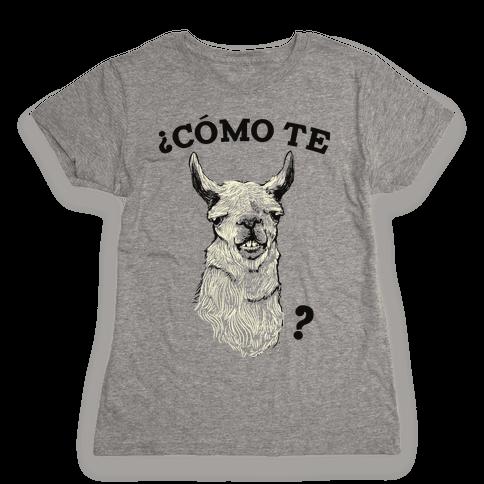 Como te llama Womens T-Shirt