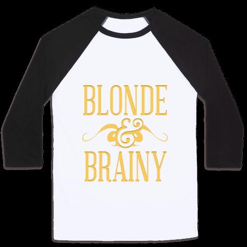 Blonde and Brainy (Dark Tank) Baseball Tee