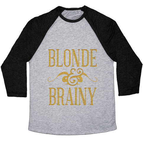 Blonde and Brainy (Dark Tank) Baseball Tee