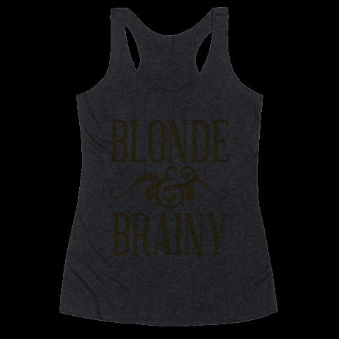 Blonde and Brainy (Dark Tank) Racerback Tank Top