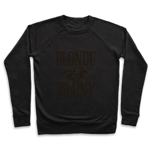 Blonde and Brainy (Dark Tank) Pullover
