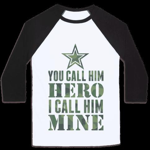 You Call Him Hero Baseball Tee