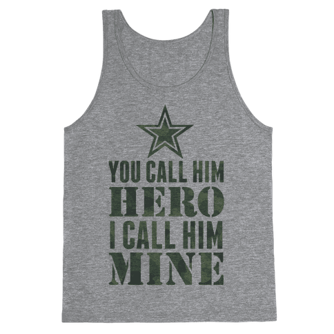 You Call Him Hero Tank Top