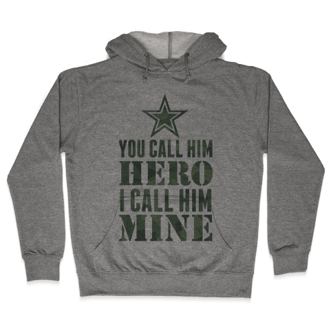 You Call Him Hero Hooded Sweatshirt