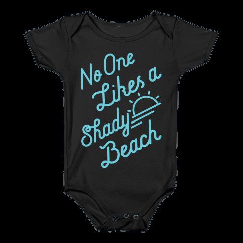 No One Likes a Shady Beach Baby Onesy