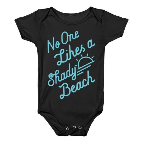 b47a1cc9f4 No One Likes a Shady Beach Baby One-Piece | LookHUMAN