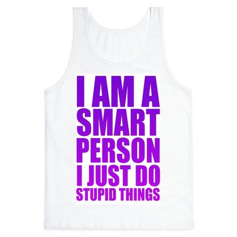 I am a Smart Person! Tank Top