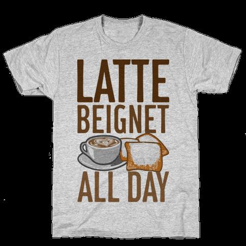 Latte Beignet All Day Mens T-Shirt