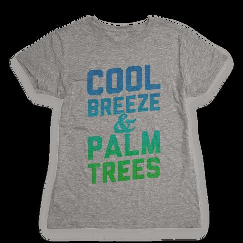 Cool Breeze & Palm Trees Womens T-Shirt