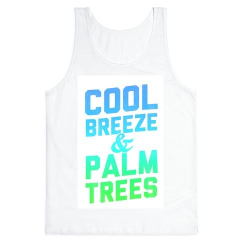 Cool Breeze & Palm Trees Tank Top