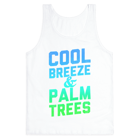 Cool Breeze & Palm Trees Tank Top