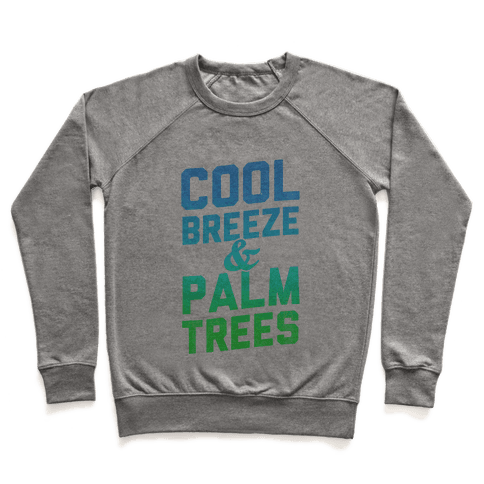 Cool Breeze & Palm Trees Pullover