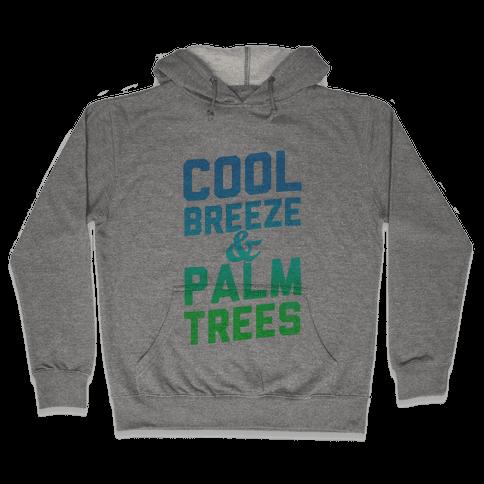 Cool Breeze & Palm Trees Hooded Sweatshirt
