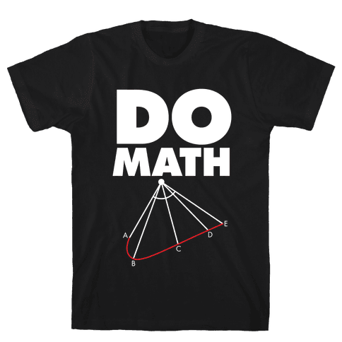 Do Math Mens T-Shirt