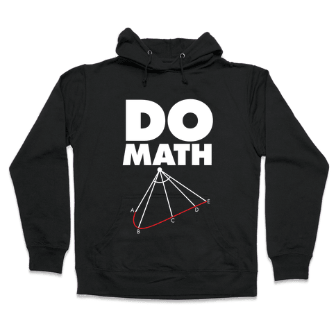 Do Math Hooded Sweatshirt