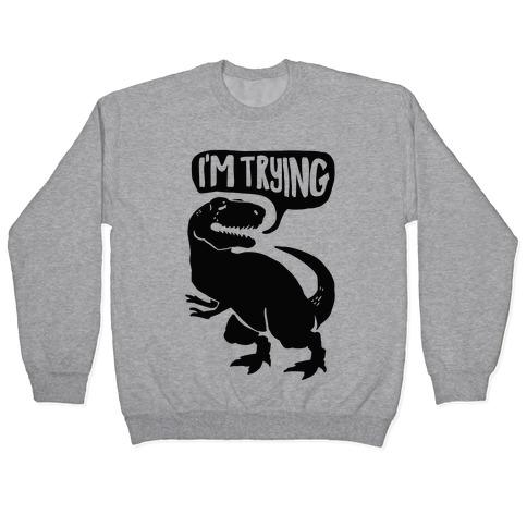 Hug Me Dinosaur (Part Two) Pullover