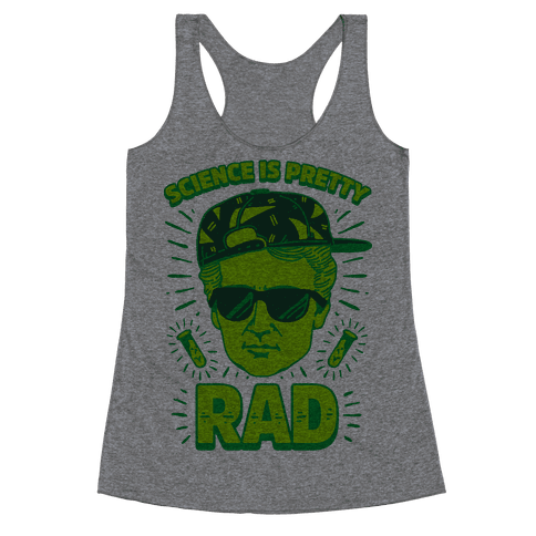 Science is Pretty Rad Marie Curie Racerback Tank Top
