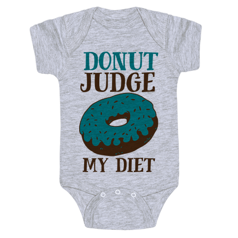 Donut Judge My Diet Baby Onesy