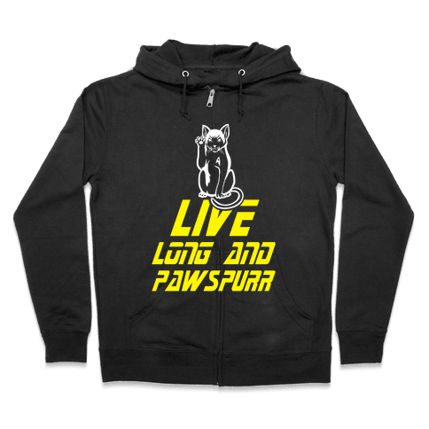 Live Long and Pawspurr Zip Hoodie
