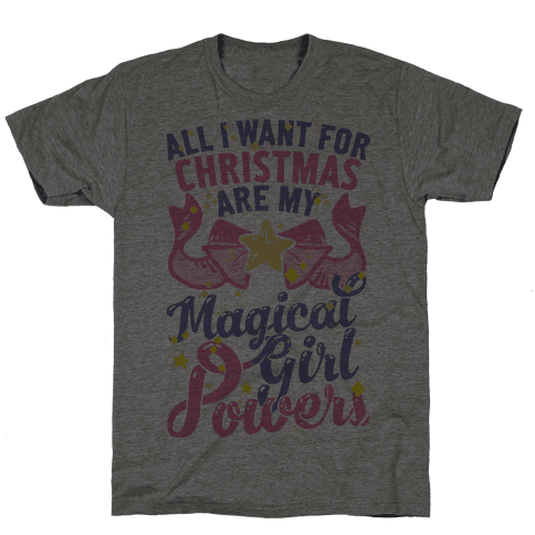 All I Want For Christmas Are My Magical Girl Powers Mens T-Shirt