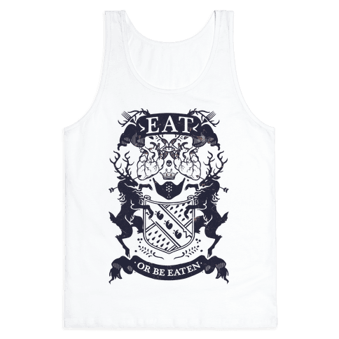Eat Or Be Eaten Tank Top