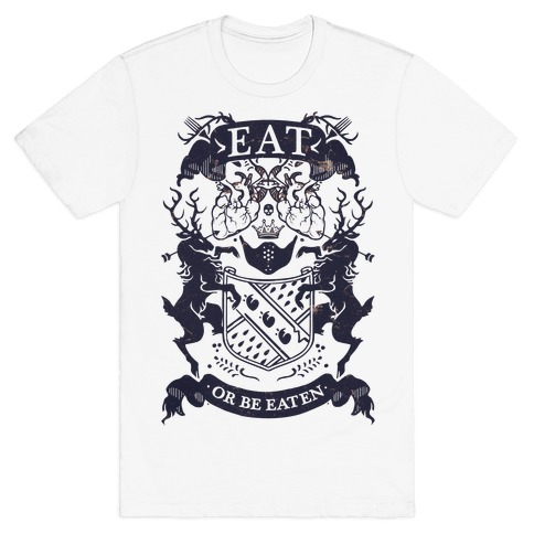 Eat Or Be Eaten Mens T-Shirt