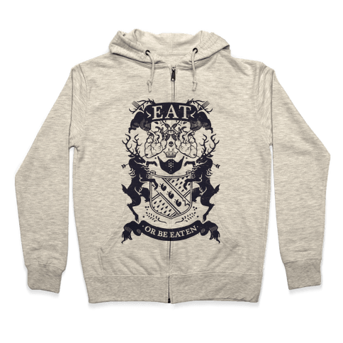 Eat Or Be Eaten Zip Hoodie