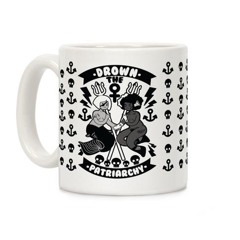 Drown the Patriarchy Coffee Mug