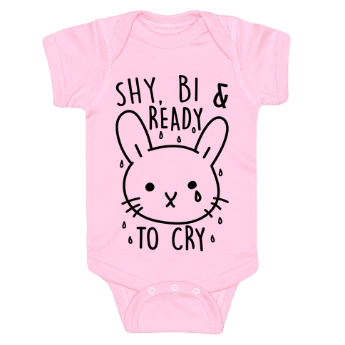Shy Bi and Ready to Cry Baby Onesy