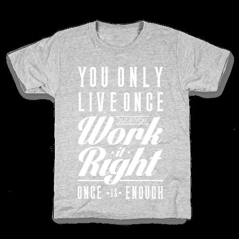 Work It Right Kids T-Shirt
